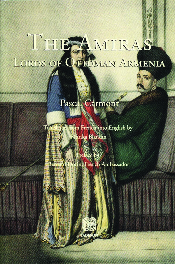 The Amiras: Lords of Ottoman Armenia