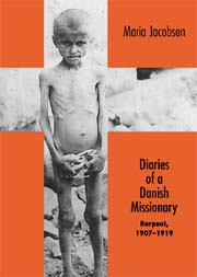 Diaries of a Danish Missionary: Harpoot, 1907-1919
