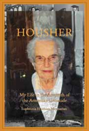 Housher: My Life in the Aftermath of the Armenian Genocide