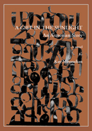 A Gift in the Sunlight: An Armenian Story